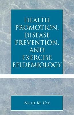 Health Promotion, Disease Prevention and Exercise Epidemiology (Paperback)