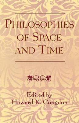 Philosophies of Space and Time (Paperback)