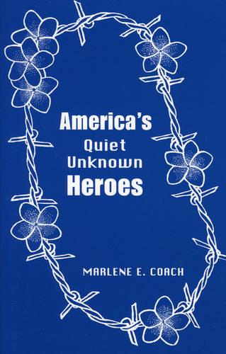 America's Quiet Unknown Heroes (Paperback)