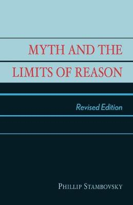 Myth and the Limits of Reason (Paperback)
