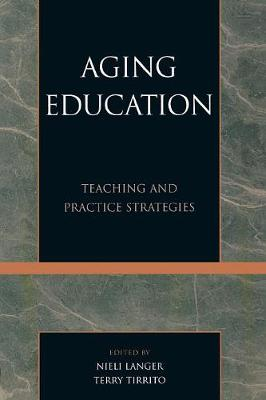 Aging Education: Teaching and Practice Strategies (Paperback)