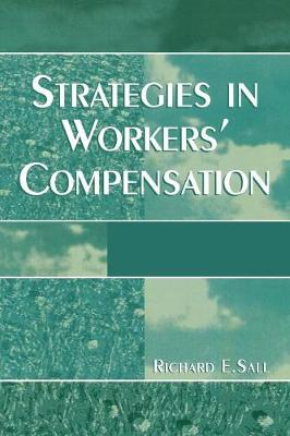 Strategies in Workers' Compensation (Paperback)