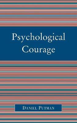 Psychological Courage (Hardback)