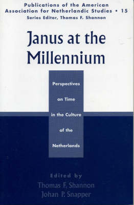 Janus at the Millennium: Perspectives on Time in the Culture of the Low Countries (Paperback)
