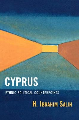Cyprus: Ethnic Political Counterpoints (Paperback)