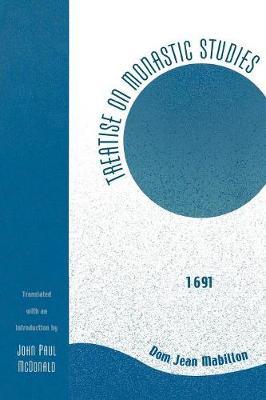 Treatise on Monastic Studies: 1691 (Paperback)