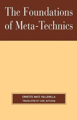 The Foundations of Meta-Technics (Paperback)