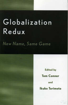 Globalization Redux: New Name, Same Game (Paperback)