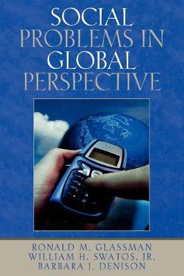 Social Problems in Global Perspective (Paperback)