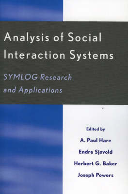 Analysis of Social Interaction Systems: SYMLOG Research and Applications (Paperback)