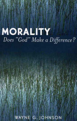 Morality Does God Make a Difference? (Paperback)
