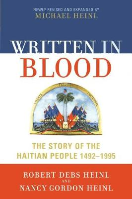Written in Blood: The Story of the Haitian People 1492-1995 (Paperback)
