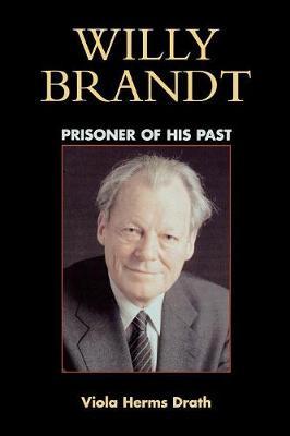 Willy Brandt: Prisoner of His Past (Paperback)