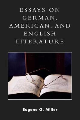 Essays on German, American and English Literature: A Philosophical and Theological Approach (Paperback)