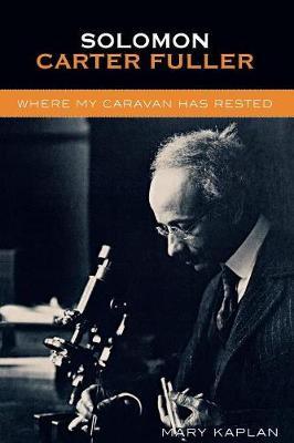 Solomon Carter Fuller: Where My Caravan Has Rested (Paperback)