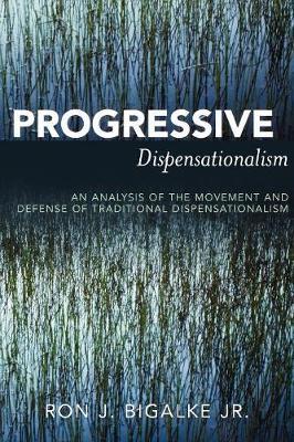 Progressive Dispensationalism (Paperback)