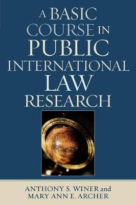 A Basic Course in International Law Research (Paperback)