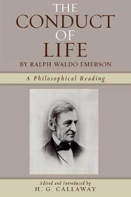 The Conduct of Life: By Ralph Waldo Emerson (Paperback)