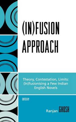 (In)fusion Approach: Theory, Contestation, Limits (Hardback)