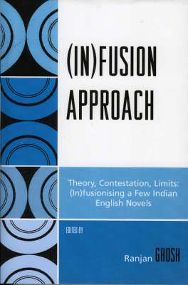 (In)fusion Approach: Theory, Contestation, Limits (Paperback)
