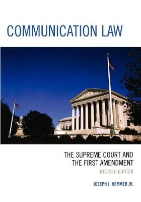Communication Law: The Supreme Court and the First Amendment (Paperback)