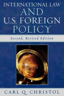 International Law and U.S. Foreign Policy (Paperback)