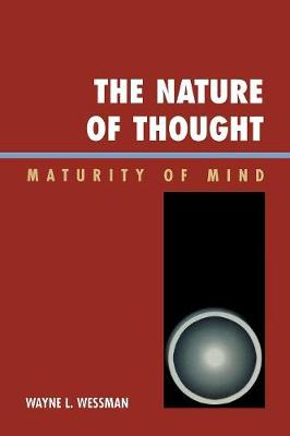 The Nature of Thought: Maturity of Mind (Paperback)