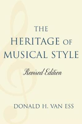 The Heritage of Musical Style (Paperback)