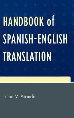Handbook of Spanish-English Translation (Hardback)