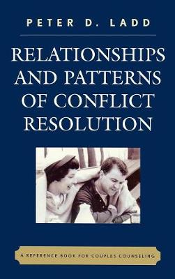 Relationships and Patterns of Conflict Resolution: A Reference Book for Couples Counselling (Hardback)