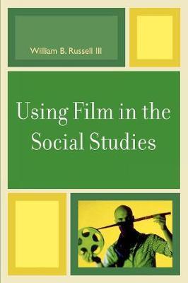 Using Film in the Social Studies (Paperback)