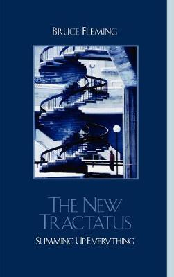The New Tractatus: Summing Up Everything (Paperback)