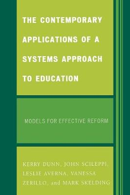 The Contemporary Applications of a Systems Approach to Education: Models for Effective Reform (Paperback)