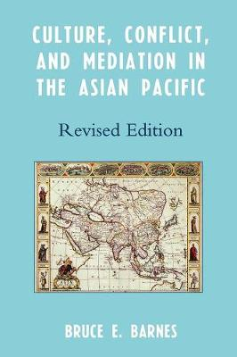 Culture, Conflict, and Mediation in the Asian Pacific (Paperback)