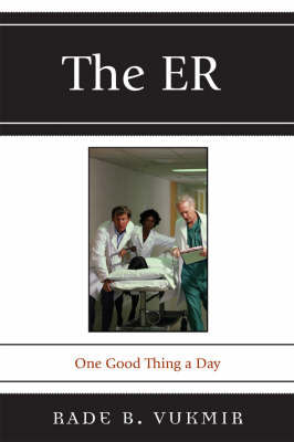 The ER: One Good Thing a Day (Paperback)
