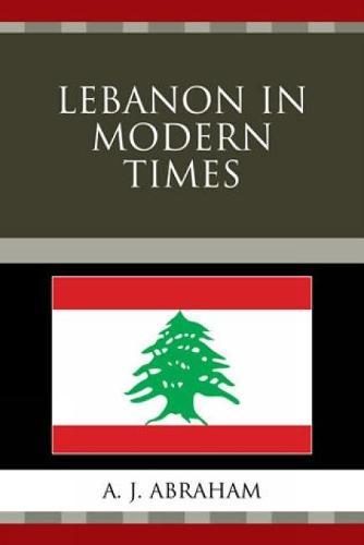 Lebanon in Modern Times (Hardback)