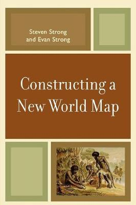 Constructing a New World Map (Paperback)