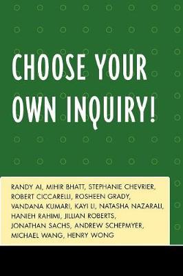 Choose Your Own Inquiry! (Paperback)