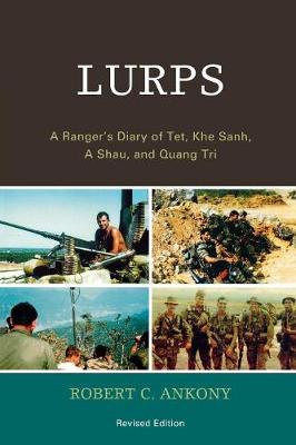 Lurps: A Ranger's Diary of Tet, Khe Sanh, A Shau, and Quang Tri (Paperback)