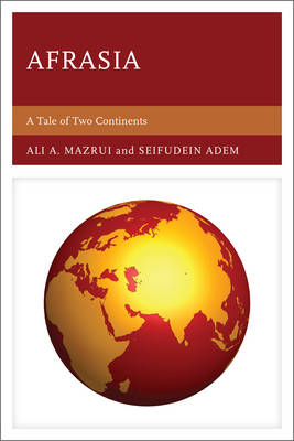 Afrasia: A Tale of Two Continents (Paperback)