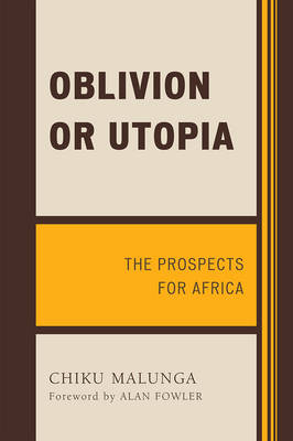 Oblivion or Utopia: The Prospects for Africa (Paperback)