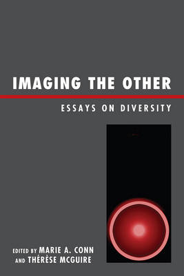 Imaging the Other: Essays on Diversity (Paperback)