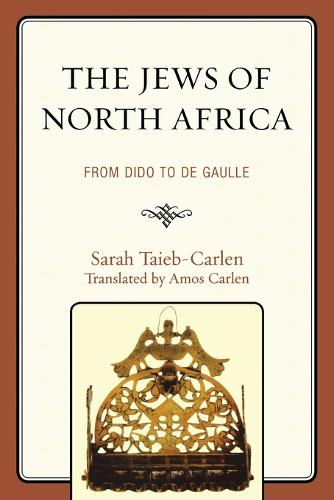 The Jews of North Africa: From Dido to De Gaulle (Paperback)