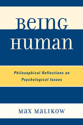 Being Human: Philosophical Reflections on Psychological Issues (Paperback)