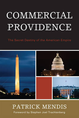 Commercial Providence: The Secret Destiny of the American Empire (Paperback)