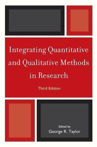 Integrating Quantitative and Qualitative Methods in Research (Hardback)