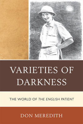 Varieties of Darkness: The World of The English Patient (Hardback)