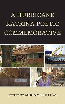 A Hurricane Katrina Poetic Commemorative (Hardback)