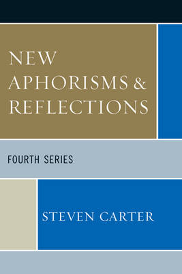 New Aphorisms & Reflections: Fourth Series (Paperback)