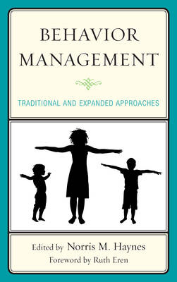 Behavior Management: Traditional and Expanded Approaches (Hardback)